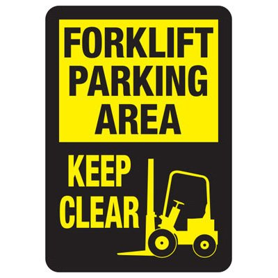 Forklift Parking Area Keep Clear Forklift Traffic Signs