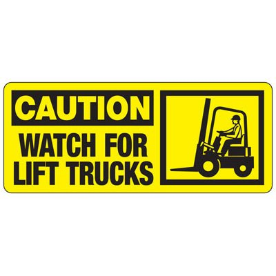 Caution Watch For Lift Trucks (Graphic) - Forklift Signs