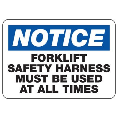Notice Forklift Safety Harness Must Be Used - Forklift Signs