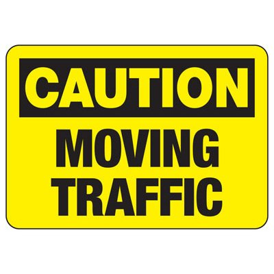 Caution Moving Traffic - Forklift Signs
