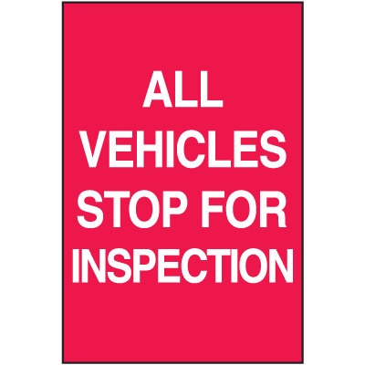 Inspection A-Frame Signs - All Vehicles Stop For Inspection