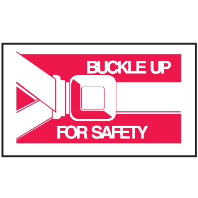 Instructional Labels - Buckle Up For Safety