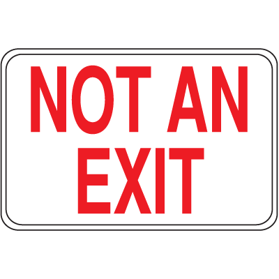 Interior Decor Fire Safety Signs - Not An Exit