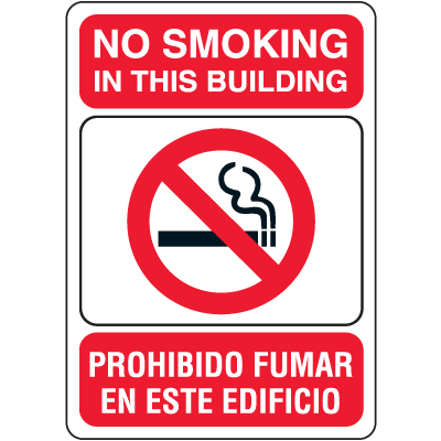 """No Smoking in This Building - 10""""W x 7""""H Bilingual Signs"""