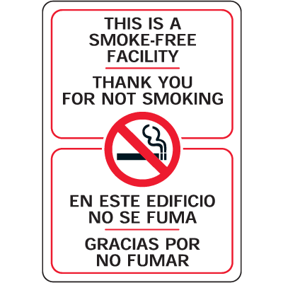 "This is A Smoke-Free Facility - 7""W x 10""H Bilingual Interior Sign"
