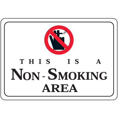 "This Is A Non-Smoking Area - 10""W x 7""H Decor Signs"