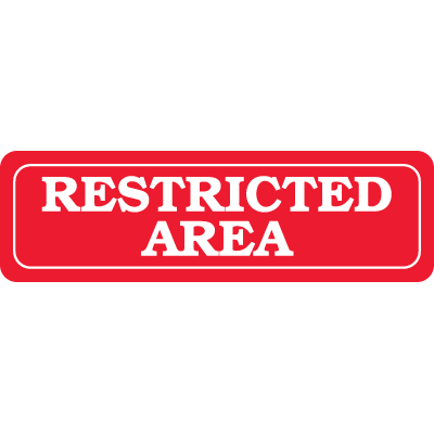 Interior Decor Security Signs - Restricted Area