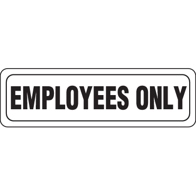 Interior Decor Security Signs - Employees Only