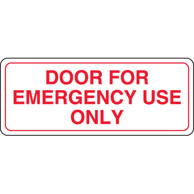 Interior Decor Security Signs - Door For Emergency Use Only