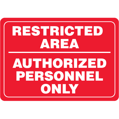 Restricted Area Authorized Personnel Only Interior Decor Security Signs