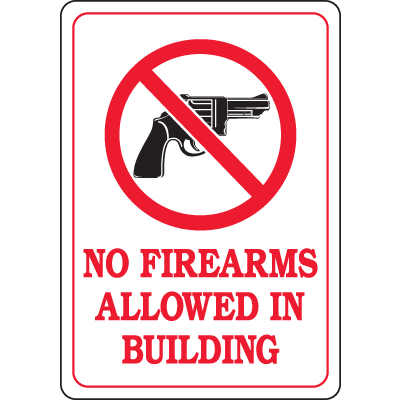 Interior Decor Security Signs - No Firearms Allowed In Building