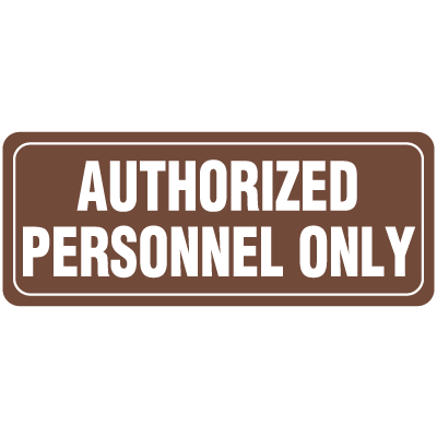 Authorized Personnel Only Interior Signs