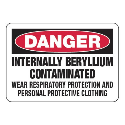 Internally Beryllium Contaminated - Chemical Warning Signs