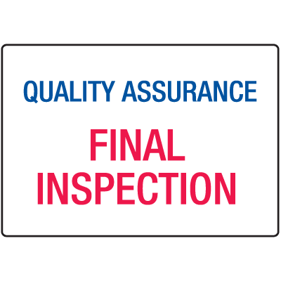 Quality Assurance Final Inspection ISO Signs
