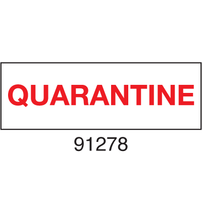 Quarantine ISO Status Signs