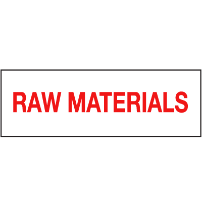 Raw Materials ISO Status Signs