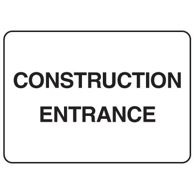 Jumbo Construction Signs - Construction Entrance