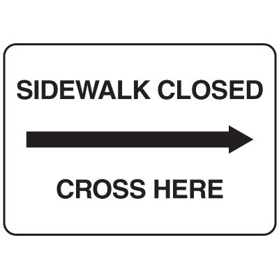 Jumbo Construction Signs - Sidewalk Closed Use Other Side (Arrow Right)