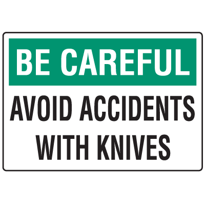Be Careful Avoid Accidents Knife Safety Signs