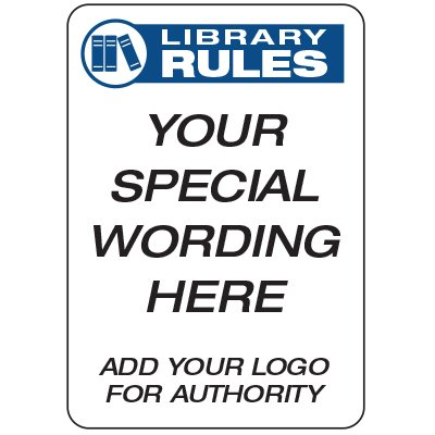 Library Rules  - Custom School Safety Signs