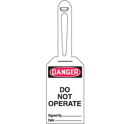 Danger, Do Not Operate Tags