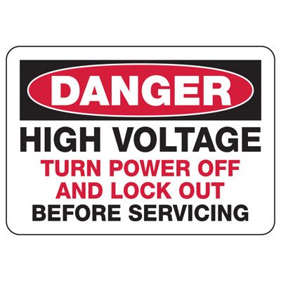 Lockout Danger Signs - Danger High Voltage