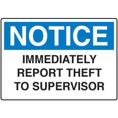 Locker Signs - Immediately Report Theft To Supervisor