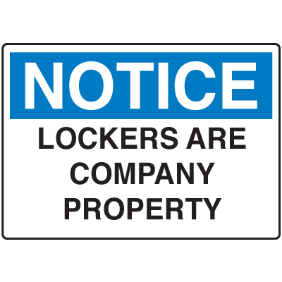 Locker Signs - Lockers Are Company Property