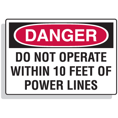 Lockout Hazard Warning Labels- Do Not Operate Within 10 Feet Of Power Lines