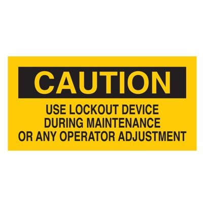 Brady Lockout Sign -  USE LOCKOUT DEVICE DURING MAINTENANCE OR ANY OPERATOR ADJUSTMENT - Part Number - 60170 - 1/Each