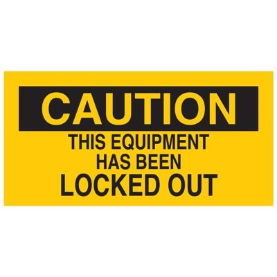Brady Lockout Sign - THIS EQUIPMENT HAS BEEN LOCKED OUT - Part Number - 60172 - 1/Each