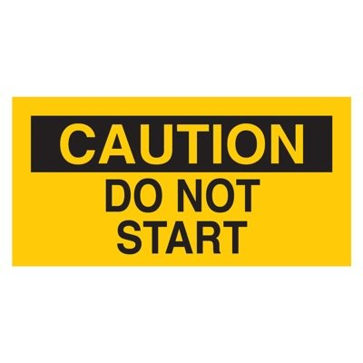 Brady Lockout Sign - CAUTION - DO NOT START - Part Number - 60175 - 1/Each