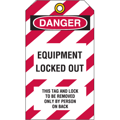 Lockout Tag- Equipment Locked Out