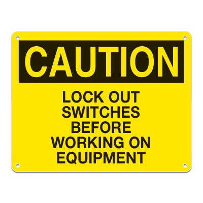 Lockout Signs - Lock Out Switches Before Working On Equipment