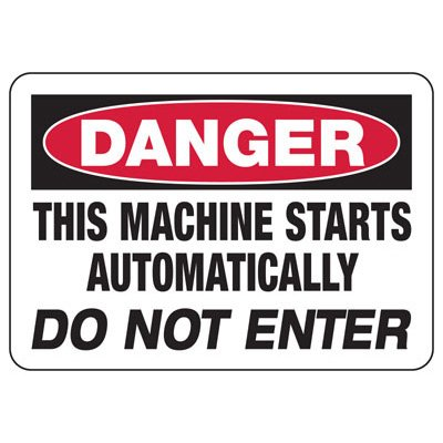Danger Signs - This Machine Starts Automatically