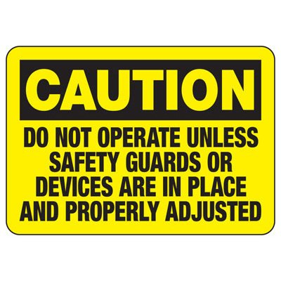 Caution Do Not Operate - Industrial OSHA Machine Hazard Sign