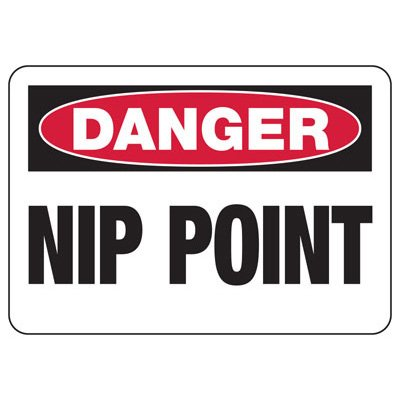 Danger Nip Point - Industrial OSHA Machine Hazard Sign