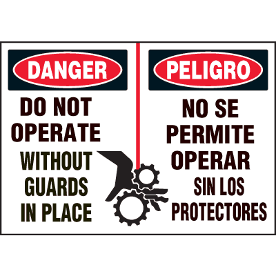 Machine Hazard Warning Labels - Bilingual - Danger Do Not Operate Without Guards