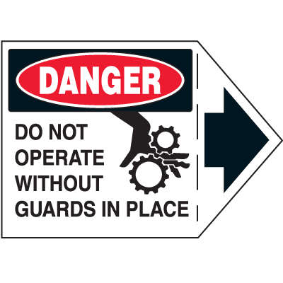 Machine Safety Arrow Labels - Danger Do Not Operate Without Guards