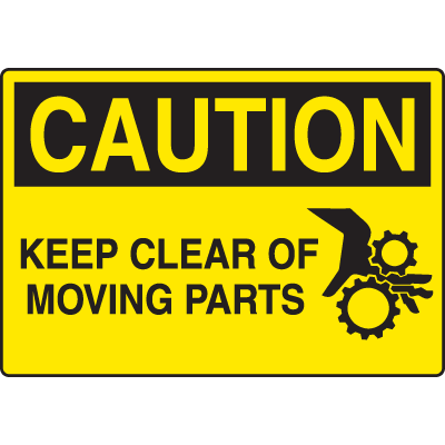 Machine Safety Signs - Keep Clear Of Moving Parts