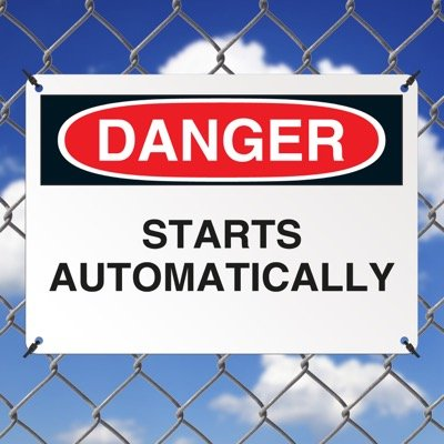 Machine Safety Signs - Starts Automatically