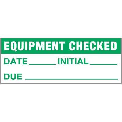 Machine Safety Write-On Labels - Equipment Checked Date Initial Due