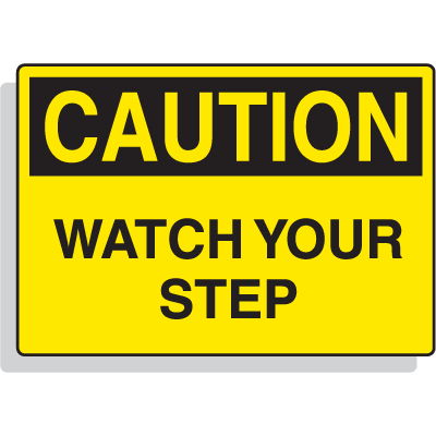 Magnetic OSHA Signs - Caution - Watch Your Step