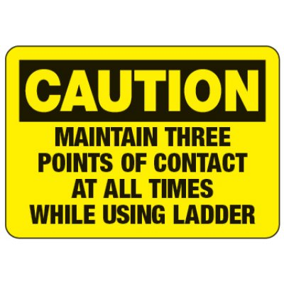 Maintain Three Points of Contact - Ladder Safety Signs