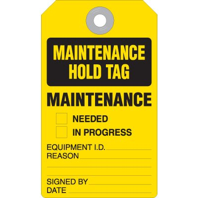 Maintenance Hold Tag - Accident Prevention Heavy Duty Plastic Tag