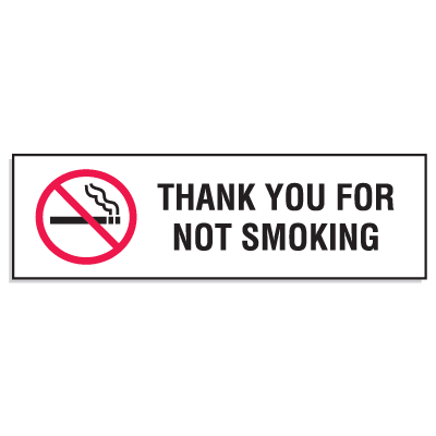 "Mini No Smoking Signs - 3""W x10""H Thank You For Not Smoking"