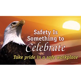 Motivational Banners - Safety Is Something To Celebrate
