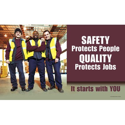 Motivational Banners - Safety Protects People