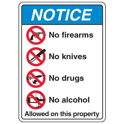 ANSI Multi-Message Safety Signs - Notice No Firearms No Knives No Drugs No Alcohol