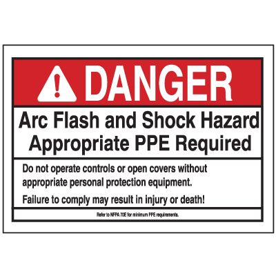 NEC Arc Flash Labels On-A-Roll - DANGER Arc Flash And Shock Hazard Appropriate PPE Required